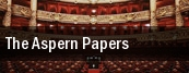 The Aspern Papers Winspear Opera House tickets