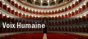 Voix Humaine McCaw Hall tickets