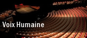 Voix Humaine Seattle tickets