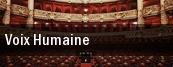 Voix Humaine tickets