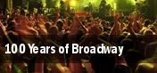 100 Years of Broadway Carmel tickets