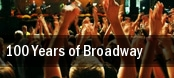 100 Years of Broadway Rochester tickets
