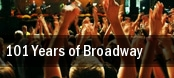 101 Years of Broadway Wells Fargo Center for the Arts tickets