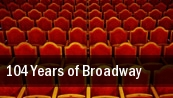 104 Years of Broadway The Philharmonic Center For The Arts tickets