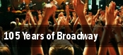 105 Years of Broadway tickets