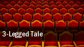 3-Legged Tale tickets