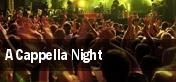 A Cappella Night tickets