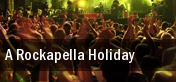A Rockapella Holiday Smothers Theatre tickets