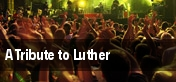 A Tribute to Luther tickets