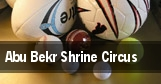 Abu Bekr Shrine Circus tickets