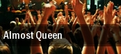 Almost Queen Foxborough tickets