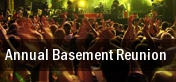 Annual Basement Reunion tickets