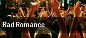 Bad Romance tickets