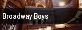Broadway Boys tickets