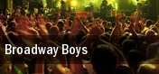 Broadway Boys The Hanover Theatre for the Performing Arts tickets