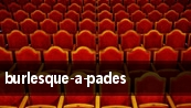Burlesque-A-Pades tickets