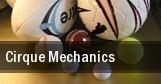 Cirque Mechanics Broken Arrow tickets