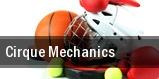 Cirque Mechanics Wilkes Barre tickets