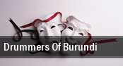 Drummers Of Burundi Jo Long Theatre tickets