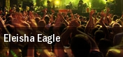 Eleisha Eagle Lake Charles Civic Center Arena tickets