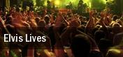 Elvis Lives Corpus Christi tickets