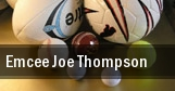 Emcee Joe Thompson tickets