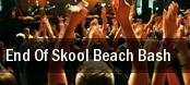 End Of Skool Beach Bash tickets