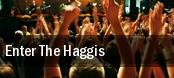 Enter The Haggis Philadelphia tickets