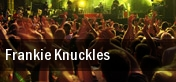 Frankie Knuckles tickets