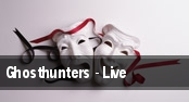 Ghosthunters - Live tickets
