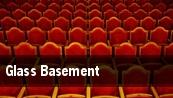 Glass Basement tickets