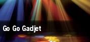 Go Go Gadjet tickets