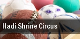 Hadi Shrine Circus Evansville tickets