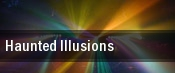 Haunted Illusions tickets