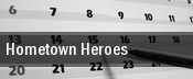 Hometown Heroes tickets