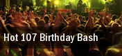 Hot 107 Birthday Bash tickets