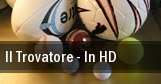 Il Trovatore - In HD tickets