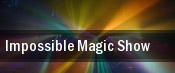Impossible Magic Show tickets