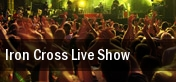 Iron Cross Live Show Egyptian Room At Old National Centre tickets