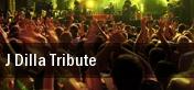 J Dilla Tribute tickets