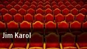 Jim Karol Turning Stone Resort & Casino tickets