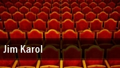 Jim Karol Verona tickets