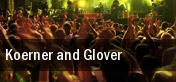 Koerner and Glover Minneapolis tickets