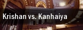 Krishan vs. Kanhaiya tickets