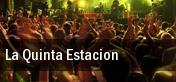 La Quinta Estacion tickets