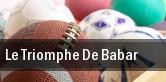 Le Triomphe De Babar tickets