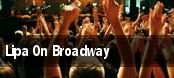 Lipa On Broadway tickets