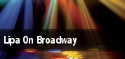 Lipa On Broadway New York tickets