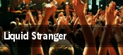 Liquid Stranger tickets