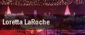 Loretta LaRoche tickets